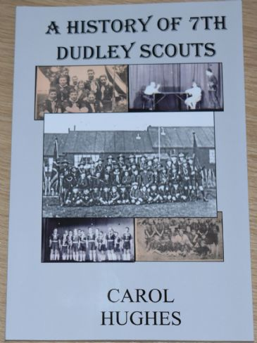 A History of 7th Dudley Scouts, by Carol Hughes